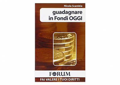 guadagnare in fondi OGGI